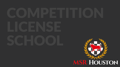 MSR Houston Competition License School