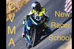 CVMA New Racer School