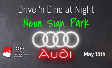 Drive 'n Dine at Night and Neon Sign Museum