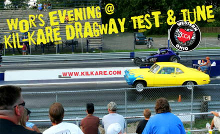 WOR's Evening at Kil-Kare Dragway Test & Tune
