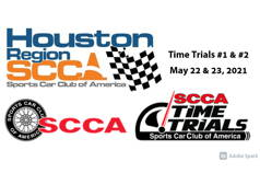 HouSCCA 2021 Time Trials #1 & #2
