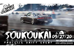 Soukoukai Practice Drift Event! 09/27 - 9am-5pm